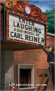 Book cover of Carl's novel ENTER LAUGHING, basis of the first film he directed